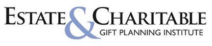 Estate & Charitable Gift Planning Institute